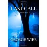 The Last Call: A Bill Travis Mystery (Volume 1)